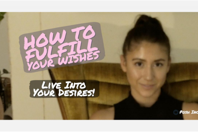 How to Fulfill Your Wishes and Live
